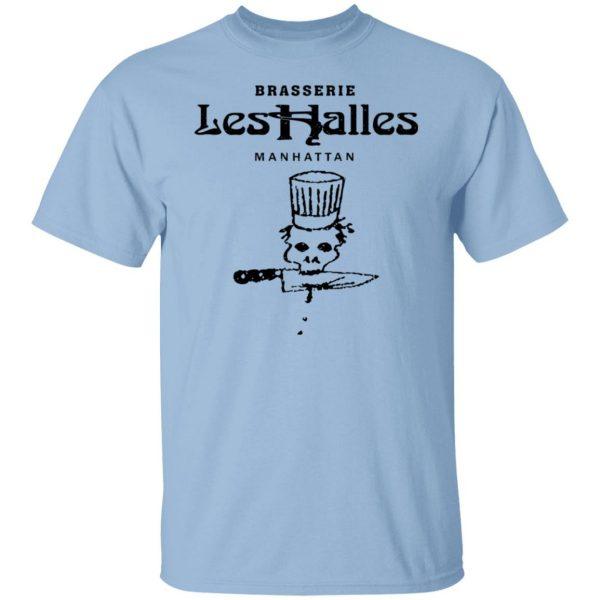 Brasserie Les Halles Manhattan Shirt, Hoodie, Tank Apparel 3
