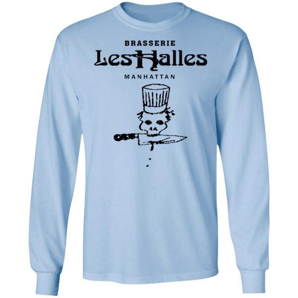 Brasserie Les Halles Manhattan Shirt, Hoodie, Tank Apparel 11